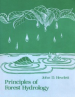 Hewlett Principles of Forest Hydrology